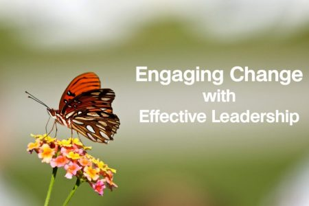 Engaging Change with Effective Leadership