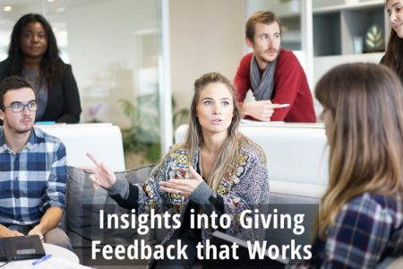Insights into Giving Feedback that Works