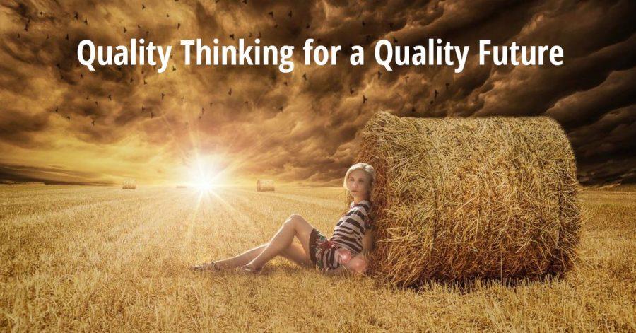 quality-thinking-quality-future